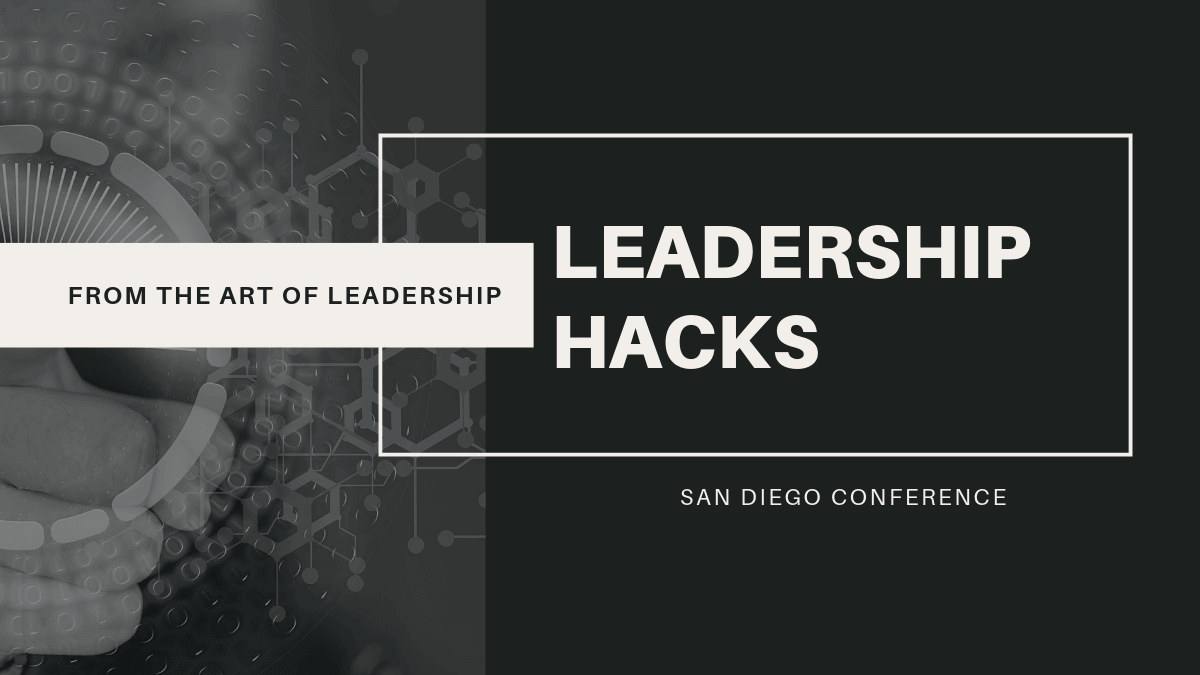 Leadership Hacks from Today's Thought Leaders